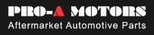 Pro-A Motors - Aftermarket Replacement Auto Parts